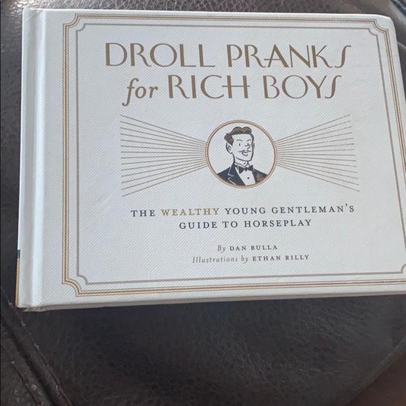 Droll Pranks for Rich Boys